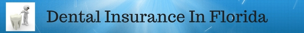 Dental Insurance In Florida